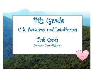 Geography:  Regions and Landforms TASK CARDS - 4th Social