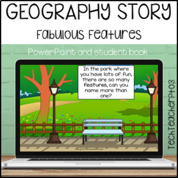 HASS Geography Story Fabulous Features Illustrated Slides