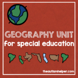 Geography Unit for Children with Special Needs!