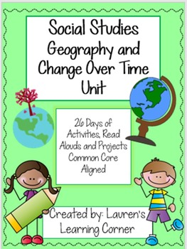Geography and Change Over Time Unit