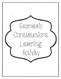 Geometric Constructions Learning Activity