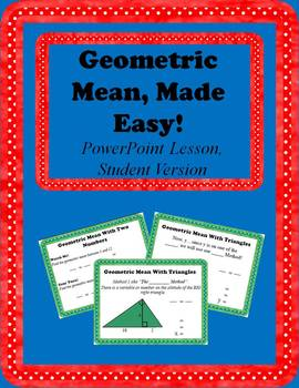 Geometric Mean, Made Easy; PowerPoint Lesson: Student Vers