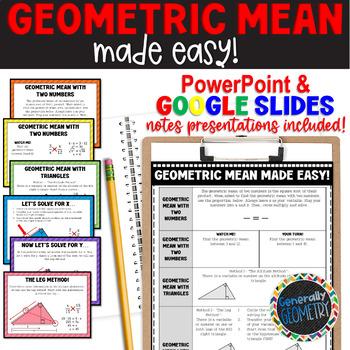 Geometric Mean, Made Easy; PowerPoint Lesson: Teacher Vers