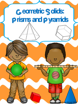 Geometric Solids:  Prisms and Pyramids