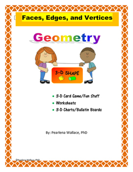 Geometry: 3-D Shapes, Faces, Edges, & Vertices Pack CCSS Aligned