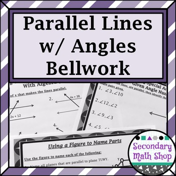 Parallel Lines - Unit 3: Parallel Lines Bellwork - Bellrin
