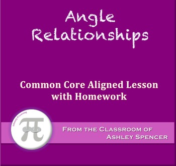 Angle Relationships (Lesson with Homework)