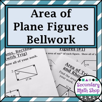 Area - Unit Ten: Area of Quads./Polys Bellwork / Station Q