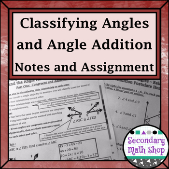 Beginning Concepts #4 -Angles - Relationships/Angle Additi