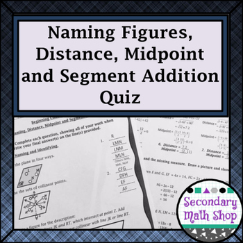 Beginning Concepts Quiz #1 - Naming, Distance, Segment Addition