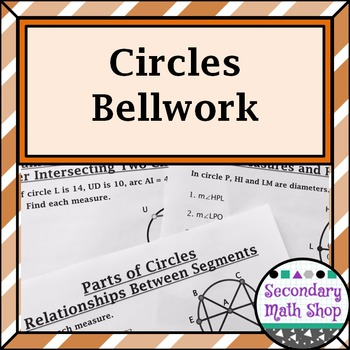 Circles - Unit Eight: Circles Bellwork / Station Questions