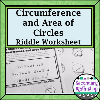 Circles - Geometry Circumference and Area of Circles Riddl