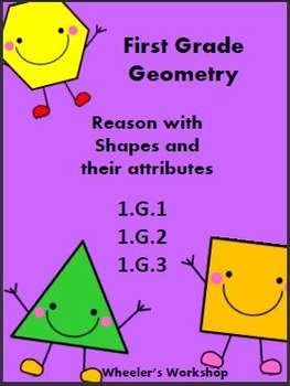 Geometry Common Core 1.G.1, 1.G.2, 1.G.3