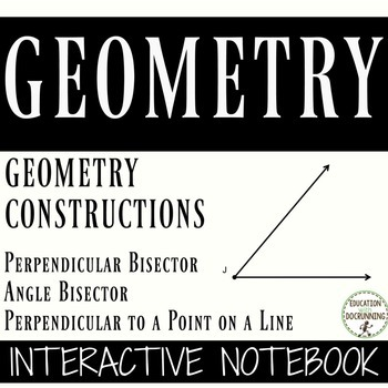 Geometry Constructions Notebooks for Bisectors and Perpend