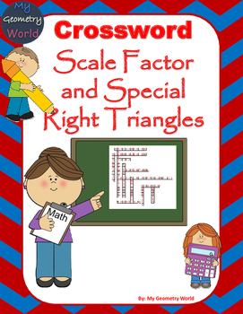 Geometry Crossword Puzzle: Scale Factor and Special Right