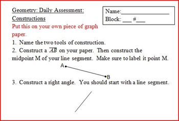 Geometry Daily Assessment: Constructions