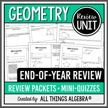 Geometry End of Year Review Packets + Quizzes