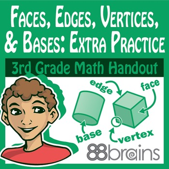 Geometry: Faces, Edges, Vertices, and Bases Extra Practice