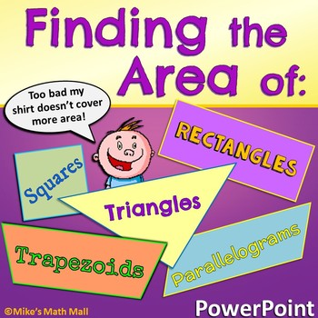 Area of Parallelograms, Triangles, and Trapezoids (PowerPo