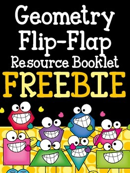 Geometry Flip-Flap Resource Booklet- Freebie!!