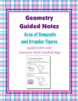 Geometry Guided Interactive Math Notebook Page: Area of Co