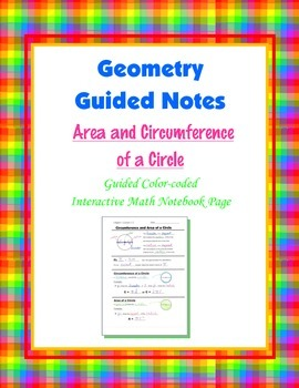 Geometry Guided Interactive Math Notebook Page: Area & Cir