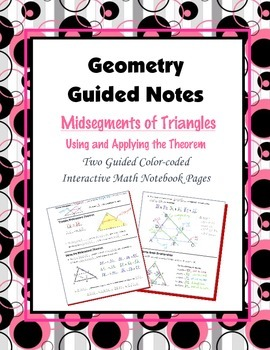 Geometry Guided Interactive Math Notebook Page: Midsegment