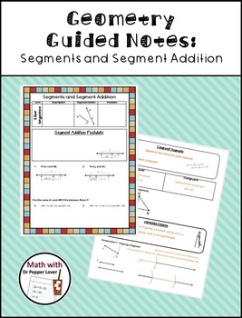 Geometry Guided Notes:  Segments and Segment Addition
