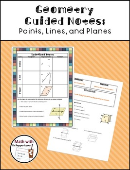 Geometry Guided Notes:  Undefined Terms (Points, Lines and