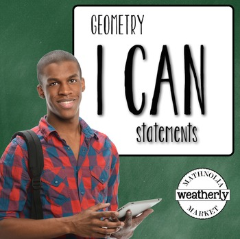 Geometry - I CAN Statements  - Classroom POSTERS