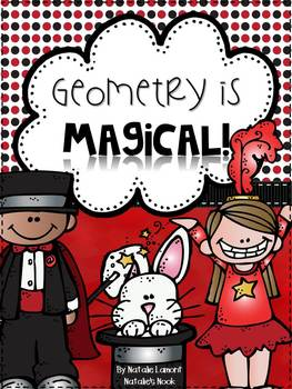 Geometry Is Magical {2D Geometry} - 10 Math Centers