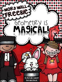 Geometry Is Magical {Word Wall FREEBIE}
