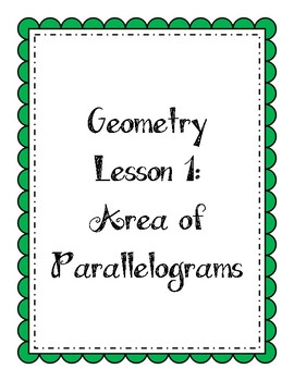 Geometry Lesson: Area of Parallelograms