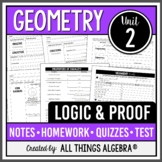 Logic and Proof (Geometry - Unit 2)