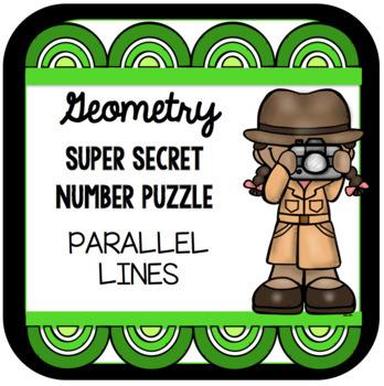 Geometry Parallel Lines Super Secret Number Puzzle