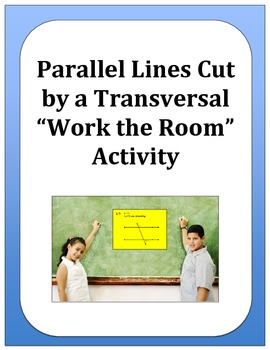 "Geometry: Parallel Lines Cut by a Transversal ""Work the Ro"