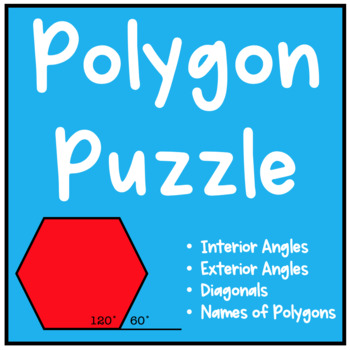 Geometry Polygon Puzzle (Interior Angles, Exterior Angles,