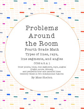 Geometry Problems Around the Room- Lines, Rays, Line Segme