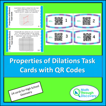 Geometry:  Properties of Dilations Task Cards with QR Codes