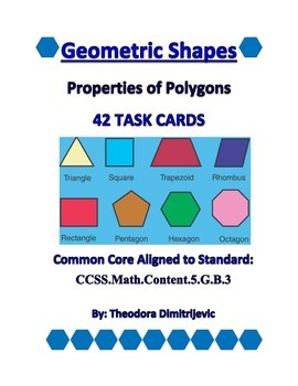 Geometry Properties of Polygons: 42 Task Cards CCSS.Math.C