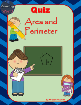 Geometry Quiz: Area and Perimeter