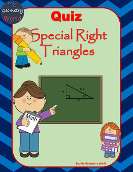 Geometry Quiz: Special Right Triangles