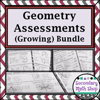 Assessments Geometry Quizzes (Growing) Bundle - Save Money!!!
