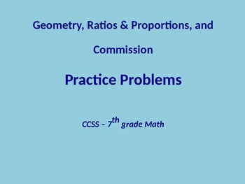 Geometry, Ratio & Proportions, and Commisson Practice Prob