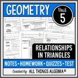 Relationships in Triangles (Geometry - Unit 5)