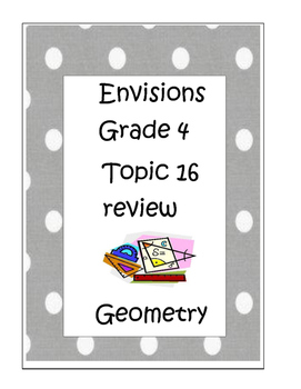 Geometry Review: Envisions Grade 4 Topic 16