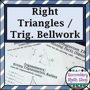 Right Triangles - Unit 6: Right Triangles Trig Bellwork /