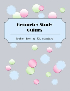 Geometry SOL Study Guides by Standard