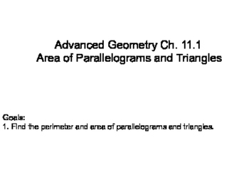 Geometry SS 11.1 - Areas of Parallelograms and Triangles
