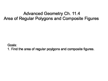 Geometry SS 11.4 - Areas of Regular Polygons and Composite Figurs